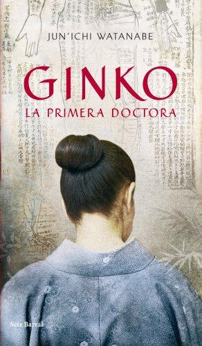 9788432231919: Ginko : la primera doctora