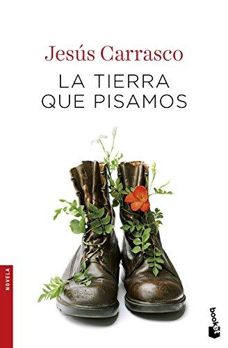 La tierra que pisamos: Jesús Carrasco