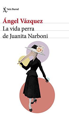 9788432232954: La vida perra de Juanita Narboni (Biblioteca Breve)