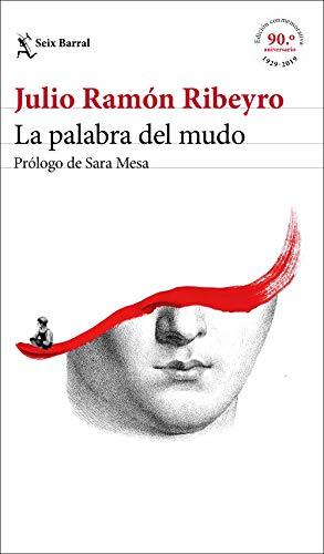 9788432235245: La palabra del mudo (ed. conmemorativa): Prólogo de Sara Mesa