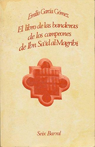 9788432238406: El libro de las banderas de los campeones (Biblioteca breve de bolsillo : Serie mayor) (Spanish Edition)