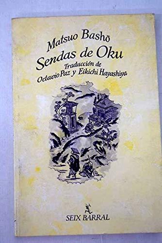 Sendas de oku (Biblioteca breve de bolsillo) (Spanish Edition) (8432238457) by Bashō Matsuo