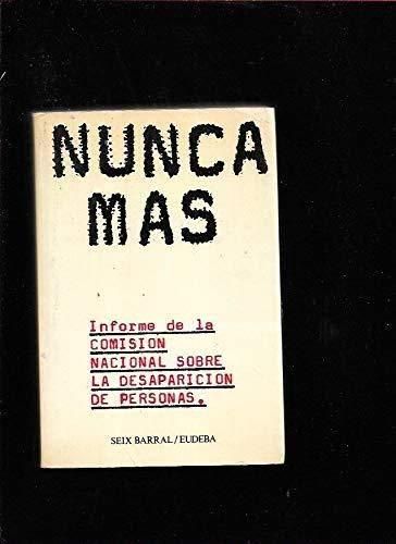 9788432240027: Nunca Más. Informe de la Comisión Nacional sobre la desaparición de personas