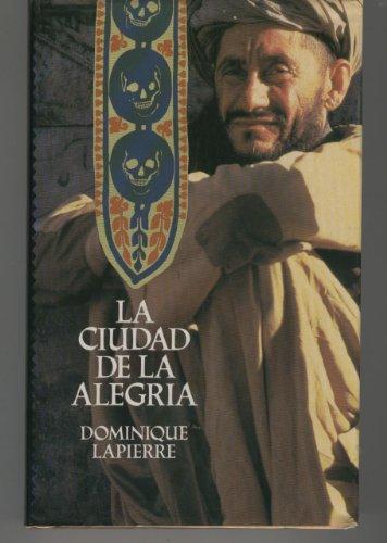 9788432240034: LA Ciudad De LA Alegria/the City of Joy (Spanish Edition)