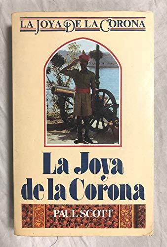 9788432240058: LA Joya De LA Corona 2: El Dia Del Escorpion/Jewel in the Crown : Day of the Scorpion (Spanish Edition)