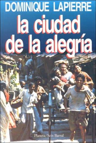 9788432240300: LA Ciudad De LA Alegria