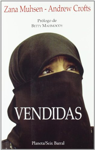 Vendidas (9788432240317) by Zana Muhsen; Andrew Crofts