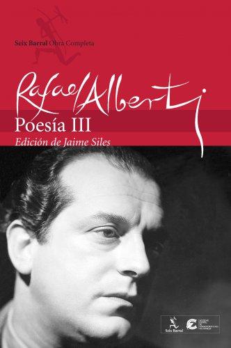 OBRAS COMPLETAS: POESIA III: RAFAEL ALBERTI