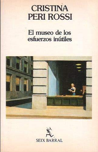 9788432245244: El Museo De Los Esfuerzos Inutiles