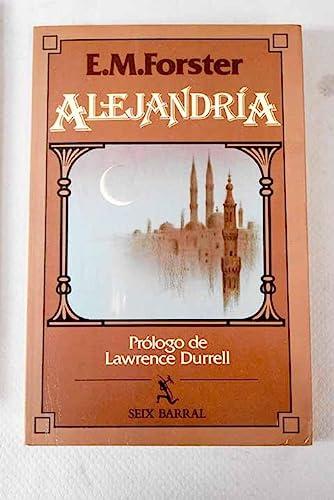 Alejandría: historia y guía (8432245437) by Forster, E. M.