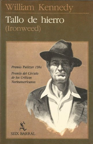 Tallo de Hierro (Ironweed): William Kennedy