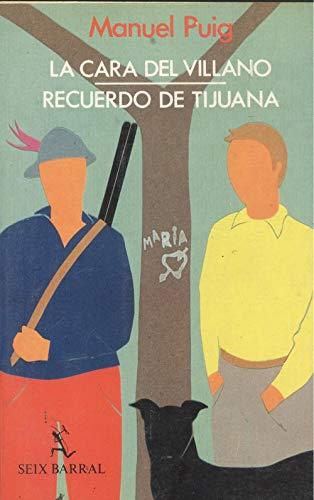 La Cara del Villano / Recuerdo de Tijuana: Puig, Manuel
