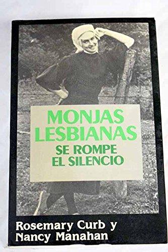 9788432245633: Monjas lesbianas : se rompe el silencio