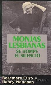 9788432245633: Monjas Lesbianas: Se Rompe El Silencio/Lesbian Nuns : Breaking Silence (Spanish Edition)