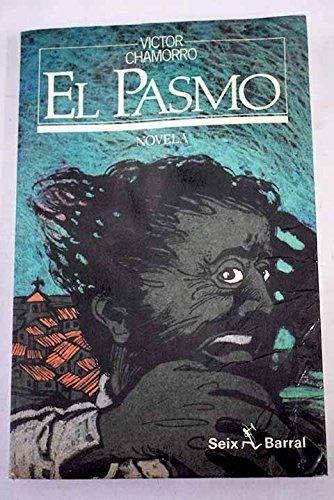 9788432245947: El Pasmo (Spanish Edition)