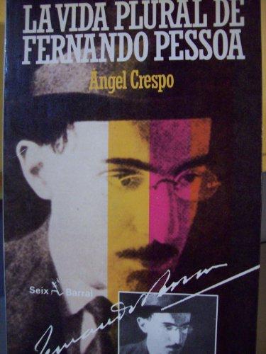 9788432246081: La vida plural de Fernando Pessoa (Spanish Edition)