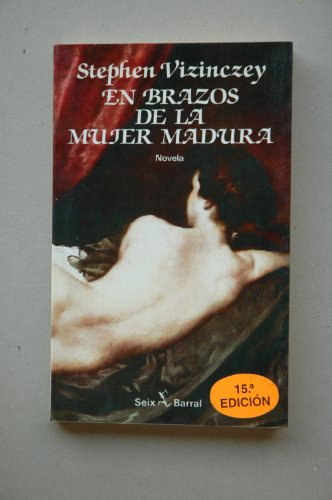 9788432246098: En Brazos De La Mujer Madura