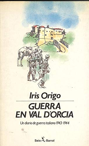 9788432246470: Guerra en Val D'Orcia: Un diario de guerra italiano 1943-1944