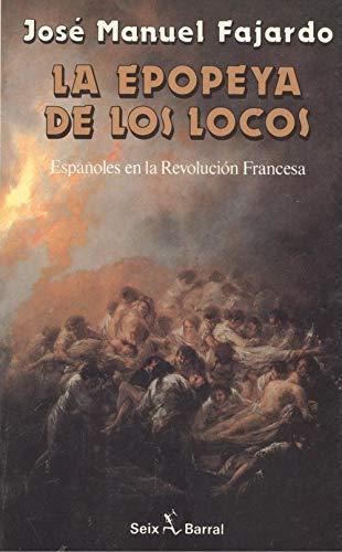 9788432246500: La epopeya de los locos, españoles en la revolucion francesa