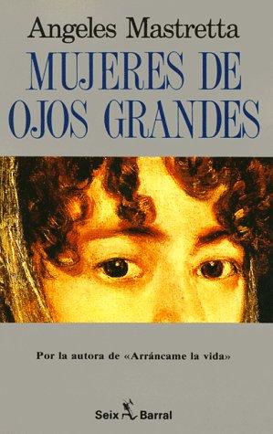 9788432246609: Mujeres de ojos grandes (Spanish Edition)