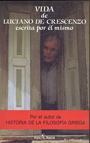 9788432246616: Vida de Luciano De Crescenzo escrita por él mismo