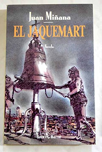 9788432246623: El Jaquemart (Spanish Edition)