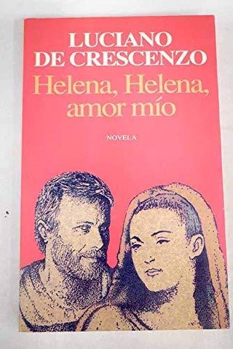 9788432246685: Helena, Helena, amor mio