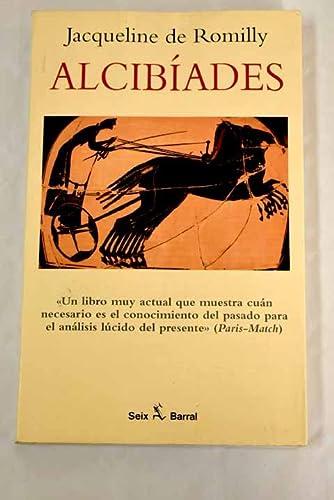9788432247620: Alcibíades o los peligros de la ambición