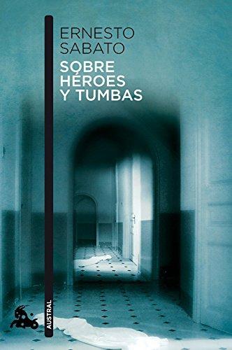 9788432248337: Sobre héroes y tumbas (Narrativa)