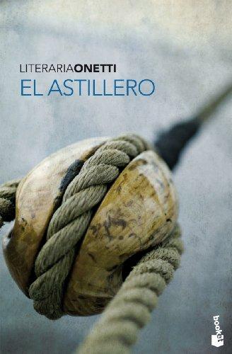 9788432250323: El astillero (Spanish Edition)