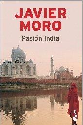PASION INDIA: JAVIER MORO