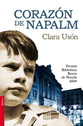 9788432250637: Corazón de napalm