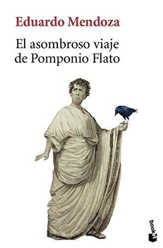 9788432250705: El asombroso viaje de Pomponio Flato (Biblioteca Eduardo Mendoza)
