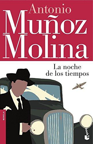 La noche de los tiempos (Gran Formato): Antonio Muñoz Molina