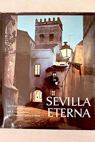 Sevilla Eterna: Luis Ortiz Munoz