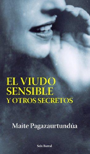 9788432296475: El Viudo Sensible Y Otros Secretos (Otros Titulos) (Spanish Edition)