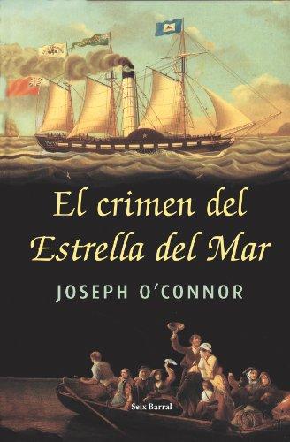 El Crimen Del Estrella Del Mar/the Crime of the Star of the Sea (Spanish Edition): O'Connor, ...