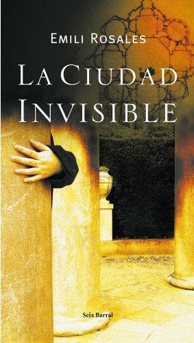 9788432296581: La ciudad invisible
