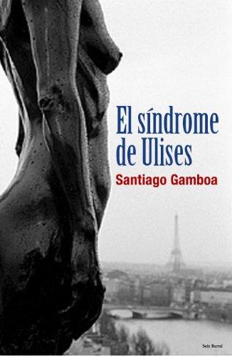 9788432296611: El síndrome de Ulises. Novela.