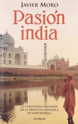 9788432296635: Pasión india (edición lujo) (OTROS LIB. EN EXISTENCIAS S.BARRAL)