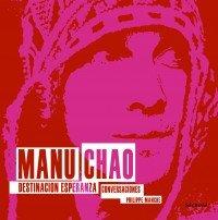 9788432296642: Manu Chao: Destinación Esperanza (OTROS LIB. EN EXISTENCIAS S.BARRAL)