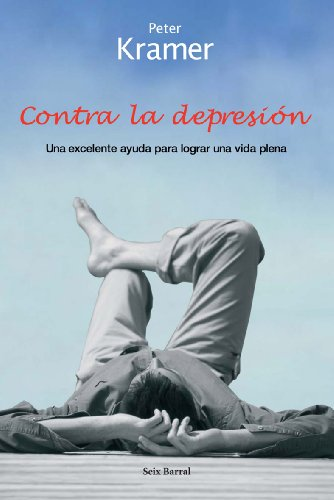 9788432296697: Contra La Depresion/against Depression (Spanish Edition)
