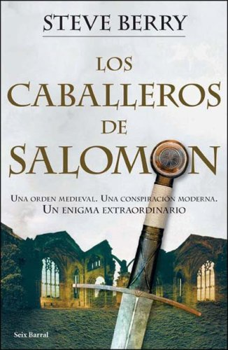 Los Caballeros De Salomon / The Templar Legacy (Spanish Edition): Steve Berry