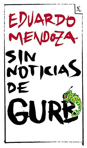 9788432296994: SIN NOTICIAS DE GURB *2011*.SEIX BARRAL.
