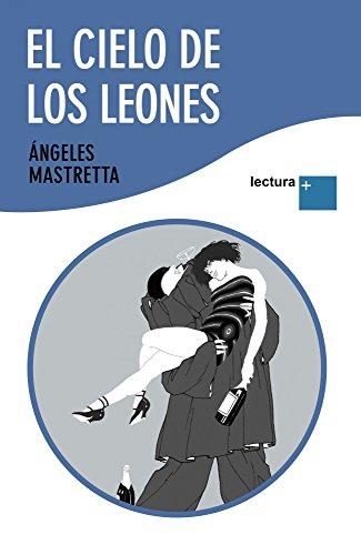 9788432298424: EL CIELO DE LOS LEONES.LECTURA +.
