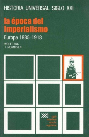 9788432300080: La época del imperialismo (Historia universal)