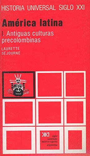 9788432300097: América latina. I. Antiguas culturas precolombinas
