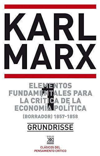 9788432300165: Elementos fundamentales para la crítica de la economía política. Vol. 1. (Borrador) 1857-1858
