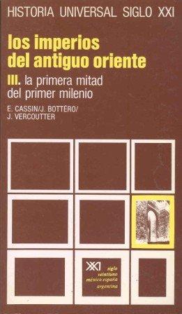 Historia Antigua Los Imperios del Antiguo Oriente: Cassin, E.