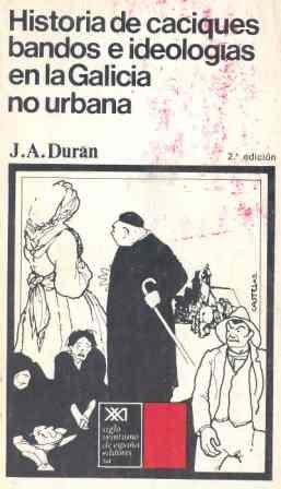 HISTORIA DE CACIQUES BANDOS E IDEOLOG. EN: DURAN ABARCA, JOSE